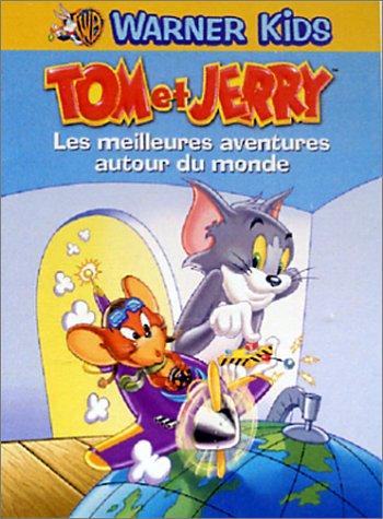 [FS] Tom Et Jerry Les Meilleures Aventures Autour Du Monde [DVDRiP-FR]