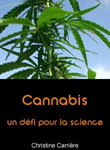 Cannabis : un d??fi pour la science