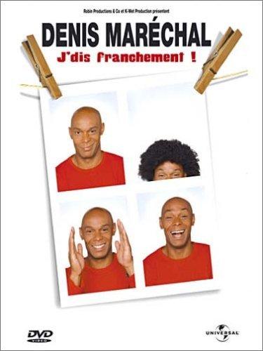 Denis Maréchal - J'dis franchement ! affiche