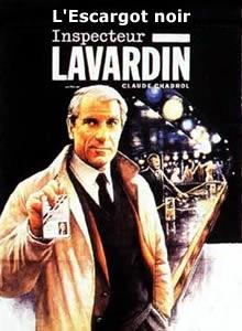 Inspecteur Lavardin , L escargot noir streaming